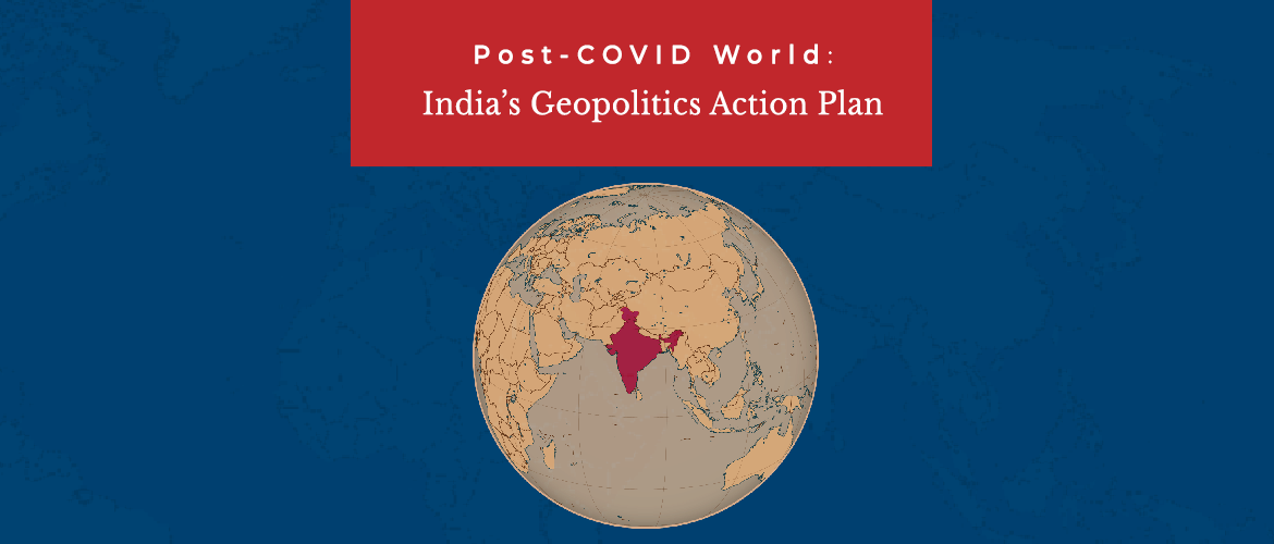 Post-COVID Geopolitics - India