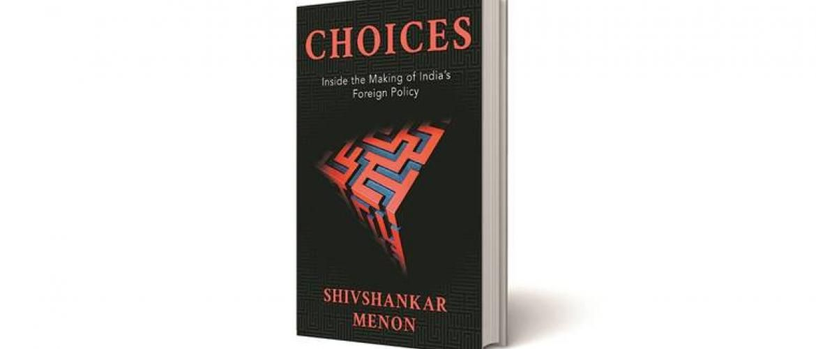 Choices: by Shivshankar Menon